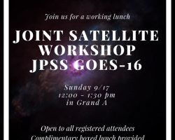 Joint Satellite JPSS GOES-16 Workshop at the Annual Meeting