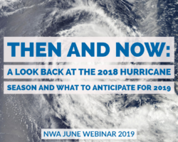 June Webinar (6/5 at 10:30 am CDT): Then and Now: A Look Back at the 2018 Hurricane Season and What to Anticipate for 2019