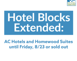 Hotel Blocks Extended until 8/23 or Sold Out