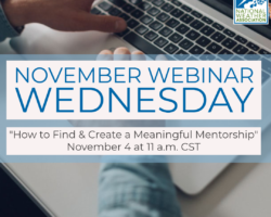 November Webinar: How to Find & Create a Meaningful Mentorship