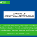 JOM: An Exploratory, Preliminary Report on United States Weather Education Trends and General Population Links Between Weather Salience and Systemizing